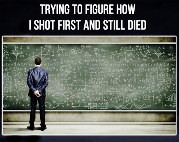 gaming-memes-trying-to-figure-how-i-shot-first-and-4548212.jpg